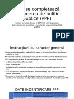Cum se completează propunerea de politici publice