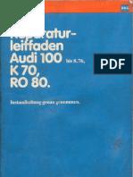Reparaturleitfaden Audi 100 Bis 8.76, K 70, RO 80