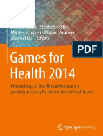 Games for Health 2014 Proceedings of the 4th conference on gaming and playful interaction in healthcare by Ben Schouten, Stephen Fedtke, Marlies Schijven, Mirjam Vosmeer, Alex Gekker (eds.) (z-lib.org).pdf