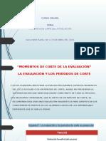 11.-MOMENTO DE CORTE DE LA EVALUACIÓN 21-23