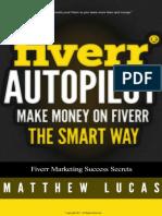 Fiverr Autopilot How to Make Money on Fiverr the Smart Way.pdf