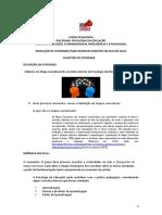 1 - Tema 1 A EDUCAÇÃO, A APRENDIZAGEM, A INTELIGÊNCIA E A PSICOLOGIA 2020.1 - Scilla Santos