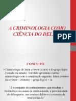 A CRIMINOLOGIA COMO CIÊNCIA DO DELITO.pptx