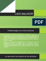 CASO MALAGON