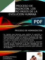 EL PROCESO DE HOMINIZACIÓN, LOS PRIMERO PASOS