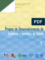 Projeto de Desenvolvimento de Sistemas e Servicos de Saude Serie Tecnica n 01 [443 090212 SES MT]