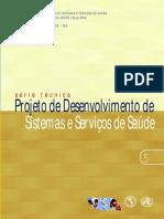 Projeto de Desenvolvimento de Sistemas e Servicos de Saude Serie Tecnica n 05 [443 090212 SES MT]