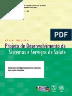 Projeto de Desenvolvimento de Sistemas e Servicos de Saude Serie Tecnica n 03 [443 090212 SES MT]