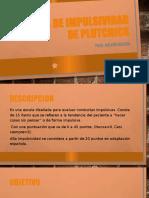 ESCALA DE IMPULSIVIDAD DE PLUTCHICK.pptx