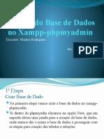Criando Base de Dados no Xampp-phpmyadmin