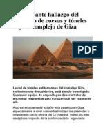 Cuevas y túneles bajo el complejo deGiza