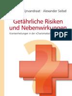Gefährliche Risiken und Nebenwirkungen