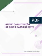 Tema 1 - GESTÃO DA INSTITUIÇÃO DE ENSINO E AÇÃO DOCENTE