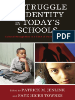 edited by Patrick M. Jenlink and Faye Hicks Townes-The Struggle for Identity in Today's Schools_ Cultural Recognition in a Time of Increasing Diversity (2009)