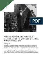 Antietam, Maryland. Allan Pinkerton, el presidente Lincoln y el general principal John A