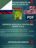 EXPORTACION DIRECTA DE PLATANO A LOS EE