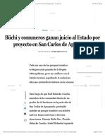 A01 - Büchi y comuneros ganan juicio al Estado por proyecto en San Carlos de Apoquindo - La Tercera