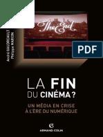 La Fin Du Cinéma - Un Média en Crise à l'Ère Du Numérique