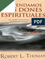 Entendamos los Dones Espirituales - Robert Thomas.pdf