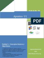 Apuntes de u1 de PB 2018-2 (Conceptos basicos y algoritmos)
