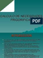 CALCULO DE NECESIDADES FRIGORIFICAS