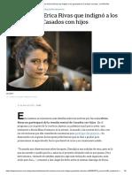 El reclamo de Erica Rivas que indignó a los guionistas de Casados con hijos - LA NACION