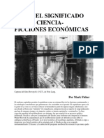 Mark Fisher - SOBRE EL SIGNIFICADO DE LAS CIENCIA-FICCIONES ECONÓMICAS