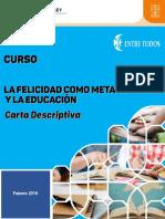 CARTA DESCRIPTIVA CURSO LA FELICIDAD COMO META DE LA VIDA Y LA EDUCACION revisada 2019