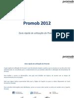 Promob 2012 - Guia Rápido de Utilização(63pg)