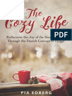 The Cozy Life, Rediscover the Joy of the Simple Things Through the Danish Concept of Hygge ( PDFDrive.com ) (1).pdf