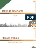 Taller de Exteriores 2010 CIM Panorama General