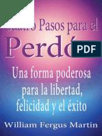 Cuatro Pasos Para El Perdon William Fergus Martin