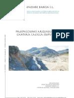 Prospecciones Arqueológicas. Cantera Lacilla (Sopuerta)