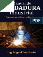 Manual de Soldadura Industrial_ - Miguel D'Addario