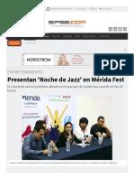 sipse-com-entretenimiento-presentan-noche-de-jazz-en-merida-fest-187320-html (1)
