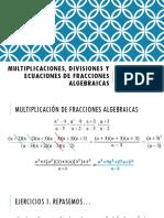 Multiplicaciones, divisiones y ecuaciones de fracciones algebraicas