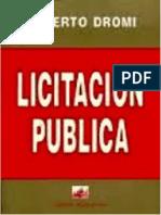 La Licitación Pública (Jose Roberto Dromi)
