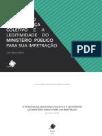 O mandado de segurança coletivo e a legitimidade do Ministério Público