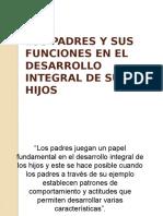 LOS PADRES Y SUS FUNCIONES EN EL DESARROLLO