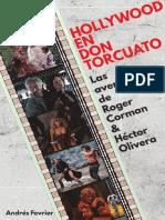 Hollywood en Don Torcuato - Las Aventuras de Roger Corman y Héctor Olivera