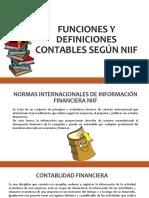 FUNCIONES Y DEFINICIONES CONTABLES SEGÚN NIIF