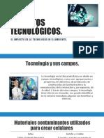 EL IMPACTO DE LA TECNOLOGÍA.pptx