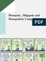 Mono Oligo Monopolistic