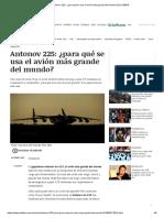 Antonov 225_ ¿para qué se usa el avión más grande del mundo_ _ EL DEBER.pdf