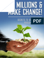 Make Millions and Make Change! Secrets to Business and Personal Success-MANTESH