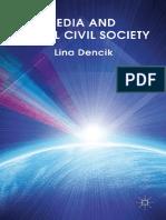 Lina Dencik (auth.) - Media and Global Civil Society-Palgrave Macmillan UK (2012).pdf