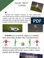 "Fotbal  ""Sportul Rege"""