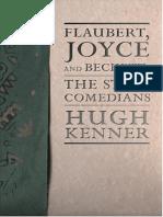 (Lannan Selection) Hugh Kenner, Guy Davenport - Flaubert, Joyce and Beckett_ The Stoic Comedians-Dalkey Archive Press (2005).pdf