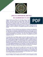 Cuál es el significado del Gran Ciclo del Calendario Maya y el 2012