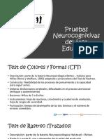 Pruebas Neurocognitivas del área Educativa